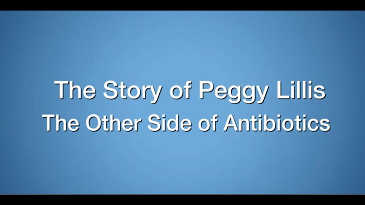 Download The Story of Peggy Lillis The Other Side of Antibiotics