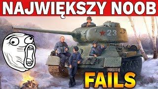NAJWIĘKSZY NOOB - Fail Compilation - World of Tanks
