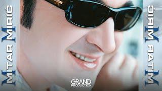 Mitar Miric - Nekad sam i ja voleo - (Audio 2002)