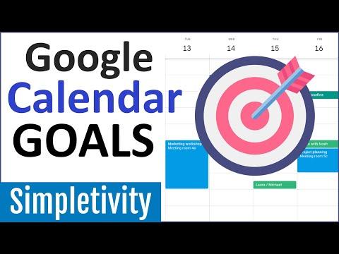 Reach Your Goals with Google Calendar! (Tips & Tutorial) thumbnail