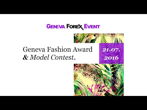 Geneva Forex Event   July 2016   Fashion Contest