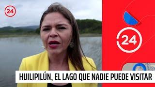 Reportajes 24: Huilipilún, el lago que nadie puede visitar