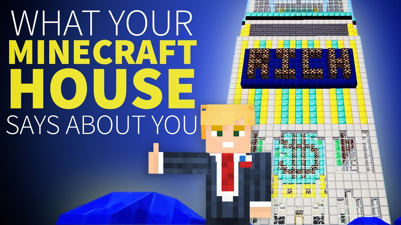 What Your Minecraft House Says About You