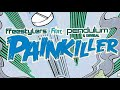 Download Pendulum & Freestylers - Painkiller (Demo Version) MP3 song and Music Video