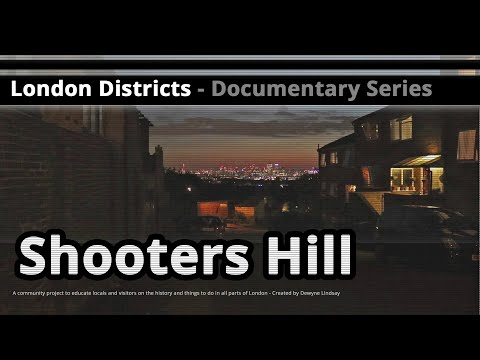 London Districts: Shooters Hill (Tour guide)