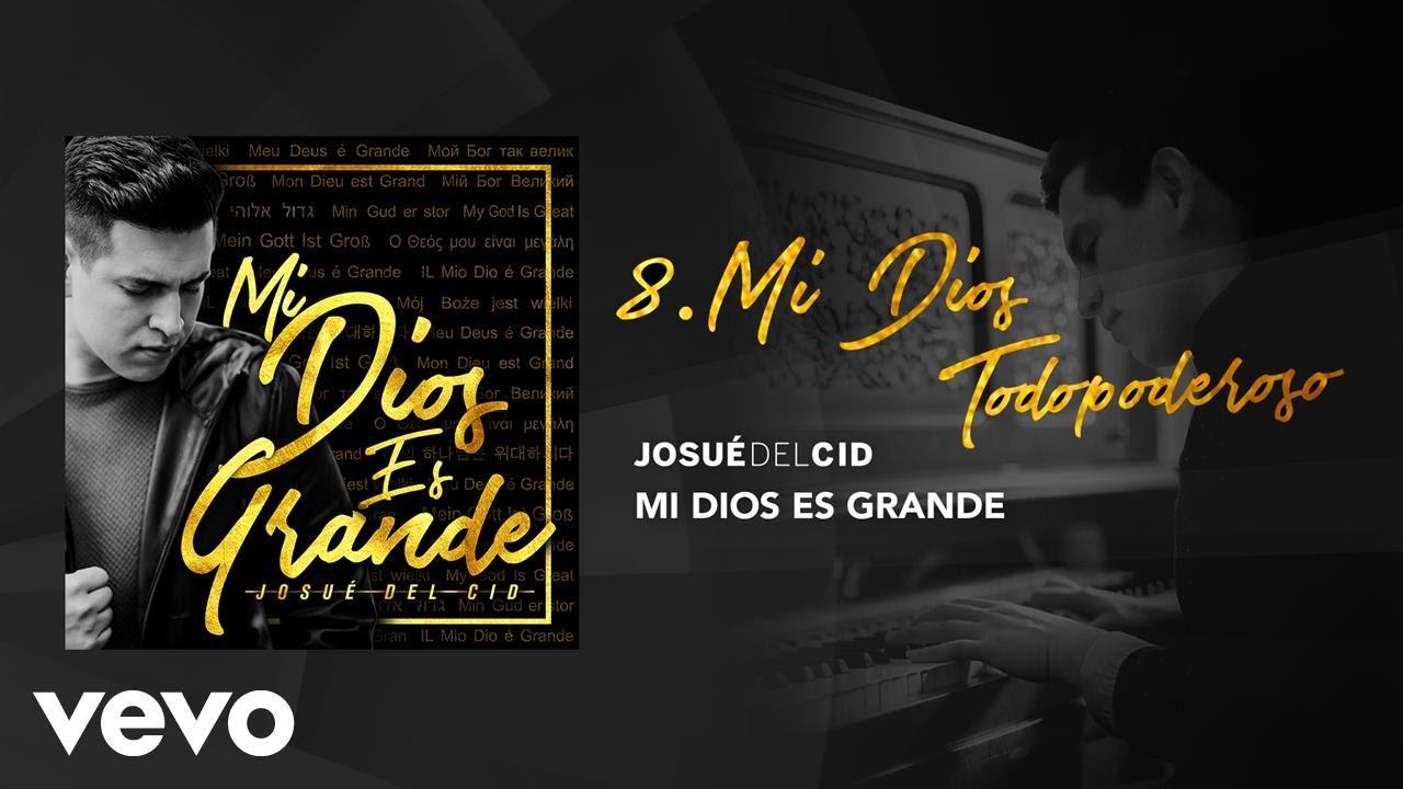 Josue Del Cid - Mi Dios todopoderoso