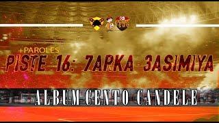 ALBUM CENTO CANDELE +PAROLES   PISTE 16 - حركة عاصمية