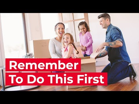 First Things to Do When Moving into Your New Home