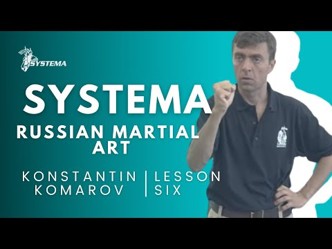 Systema Russian Martial Art  Lesson 6.  Fear. By Konstantin