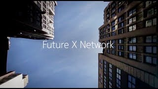 Welcome to the Future X Network