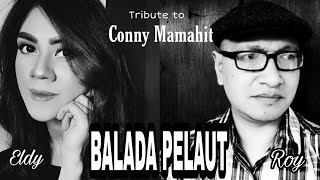 Download Mp3 Balada Pelaut - Connie Mamahit - Cover By Eldy Angely /roy Sahadoen
