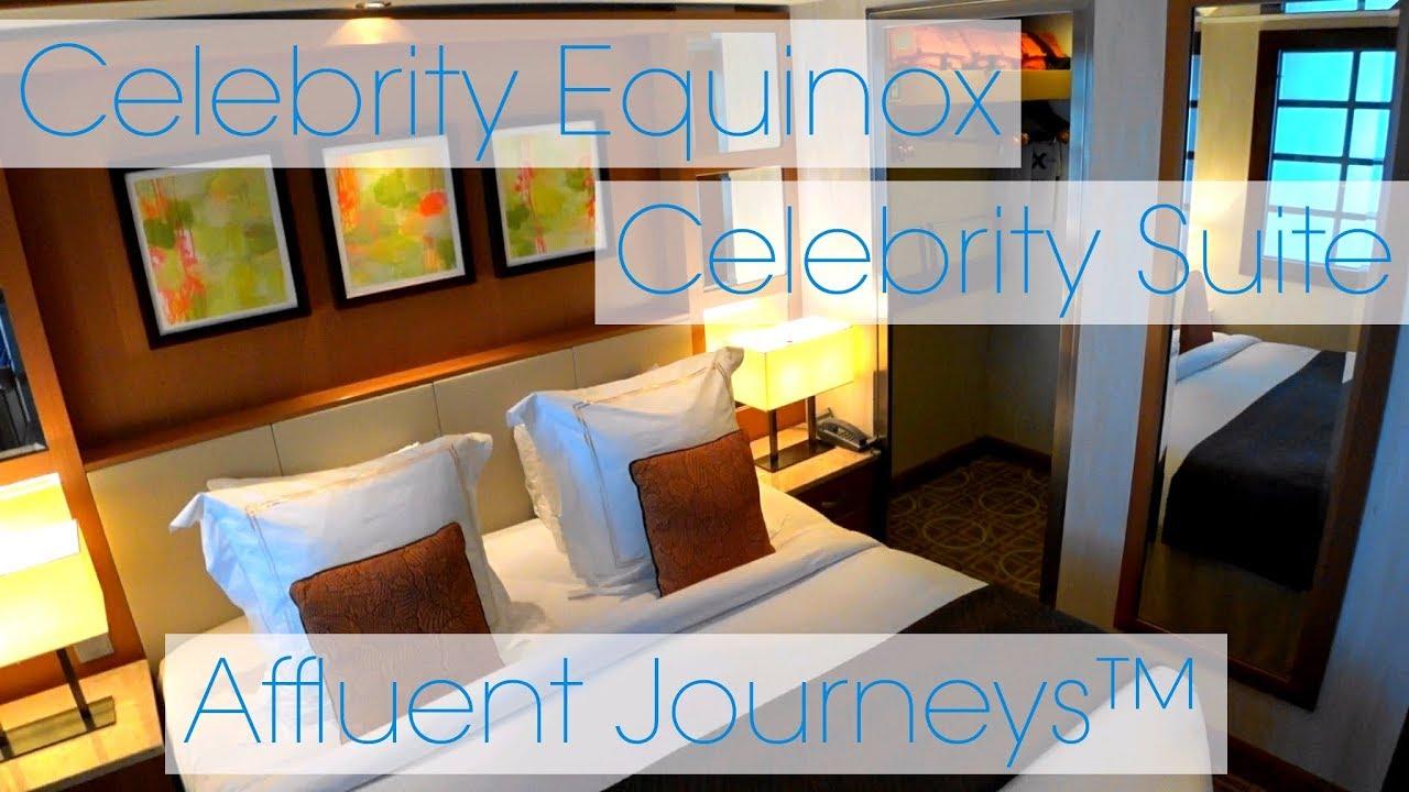 Celebrity Equinox Celebrity Suite Tour Youtube