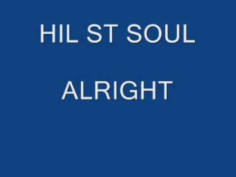 HIL ST SOUL - ALRIGHT