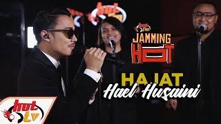 HAJAT Hael Husaini JammingHot MP3