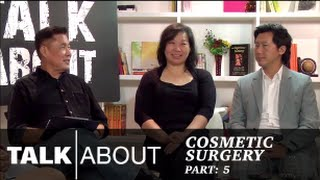 Talkabout - Cosmetic Surgery (Part 5) : Botched Plastic Surgery