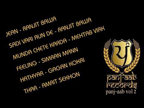 Panj-aab - Vol 2 | Panj-aab Records | Superhit Punjabi Songs 2017 - Video Jukebox