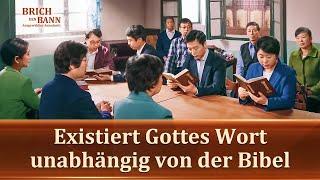 Existiert Gottes Wort unabhängig von der Bibel?