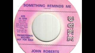 John Roberts - Something Reminds Me.wmv