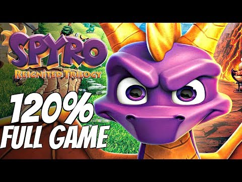Spyro Reignited Trilogy - Walkthrough 120% Complete All Dragons, All Gems, All Eggs FULL GAME