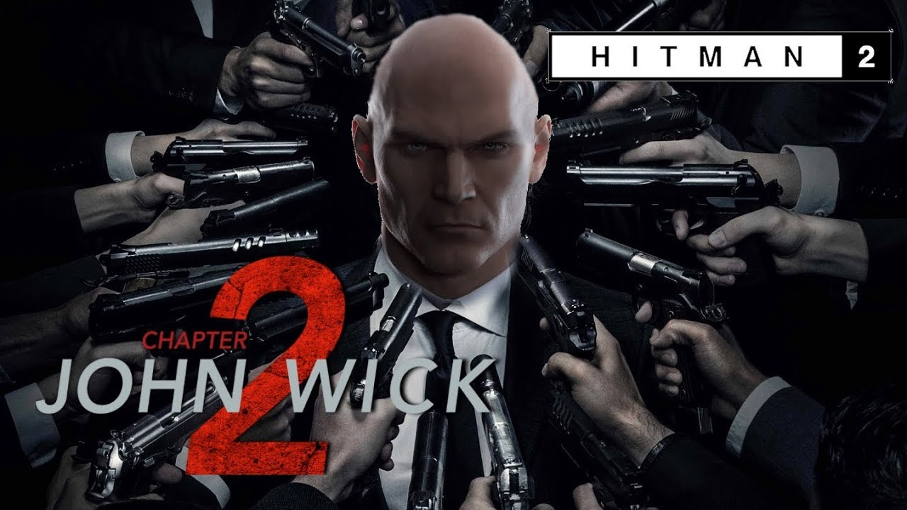 Hitman 2 John Wick Mode Chapter 2 Youtube