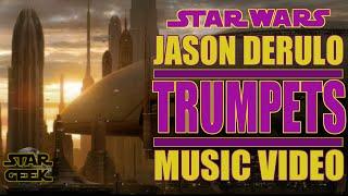 Trumpets - Jason Derulo - Star Wars Music Video - By Star Geek