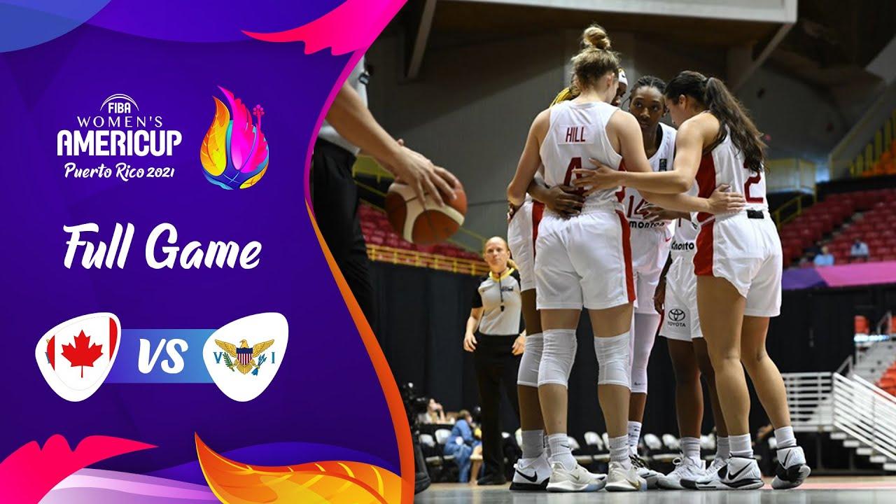 Canada v US Virgin Islands | Full Game - FIBA Women's AmeriCup 2021