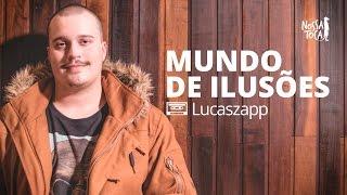 Baixar Mundo de Ilusões - 3030 (Lucaszapp cover) Nossa Toca