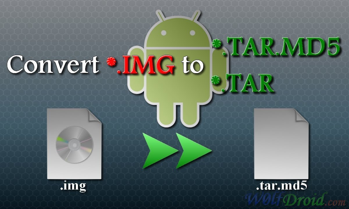 How to Convert  IMG recovery to  TAR MD5 Flashable File