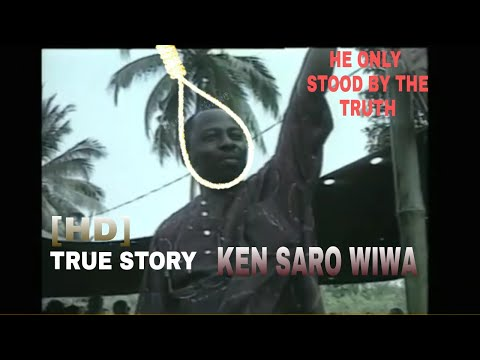 THE TRUTH ABOUT KEN SARO-WIWA DEATH AFTER 25 YEARS. NOW JUST