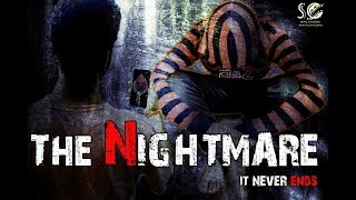THE NIGHTMARE-IT NEVER ENDS||A New Horror Based Shortfilm||Directed By Ratnam Naidu