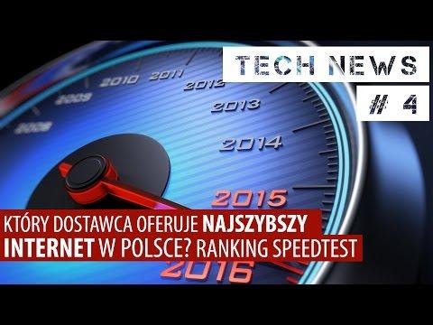 Kto oferuje najszybszy internet w Polsce? Ranking SpeedTest [TECH NEWS #4]