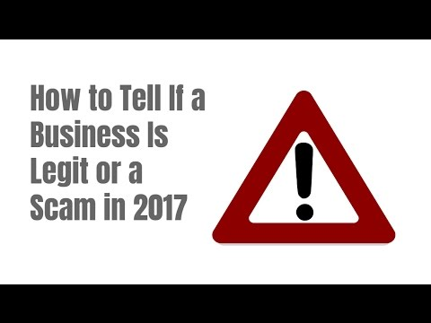 How to Tell If a Business Is Legit or a Scam in 2017