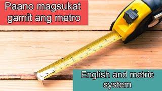 Paano mag sukat gamit ang metro | English and Metric system
