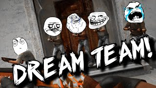 THE DREAM TEAM! (CS:GO Funtage)
