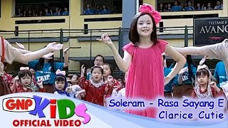 Soleram & Rasa Sayang E - CLARICE CUTIE (Lagu Daerah Anak Indonesia) - Stafaband