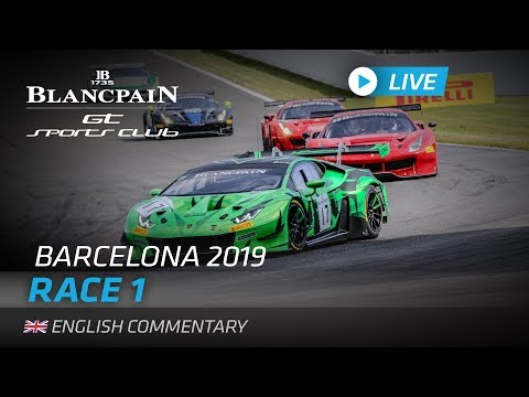 RACE 1 - BLANCPAIN GT SPORTS CLUB - BARCELONA - ENGLISH