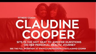 Fitness Coach Claudine Cooper Answers Questions On Her Personal Health Journey