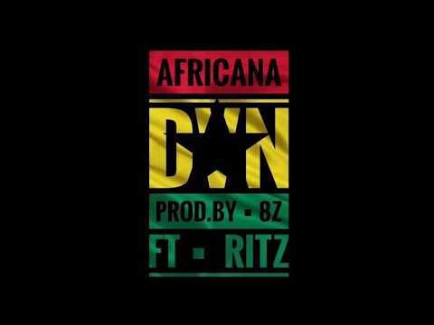 DVN Ft Ritz - Africana [Audio]   Rising Talents