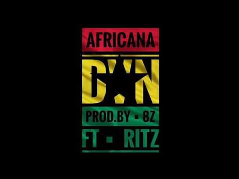 DVN Ft Ritz - Africana [Audio] | Rising Talents