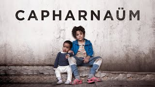 Capharnaüm - Official Trailer