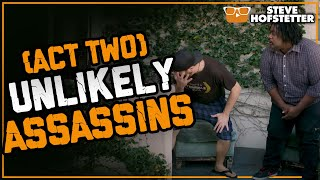 Unlikely Assassins - A Thriller in Five Acts (Act Two)