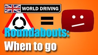 How to approach roundabouts and when to enter busy roundabouts http...