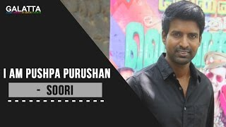 I Am Pushpa Purushan - Soori