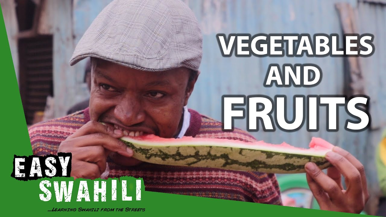 Which Fruits and Vegetables Are Popular in Kenya? | Easy Swahili 3