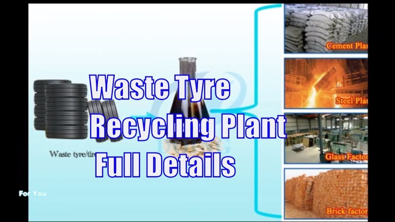 Indian High Profit Business of Waste Tyre Recycling Plant Full Details /  Best Business for Youth