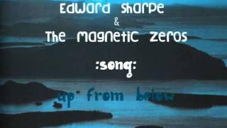 Edward Sharpe-Up From Below Lyrics