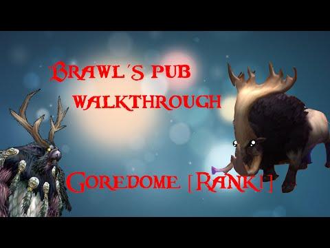 Goredome    [Brawl´s pub walkthrough]