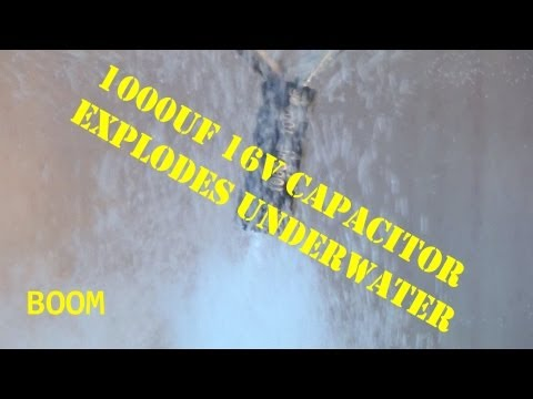 1000uF 16V Capacitor goes KaBooM Underwater in HD!