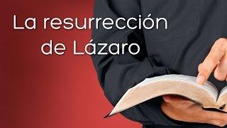 Prédicas cristianas: Resurrección de Lázaro (Juan 11:38-44)