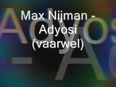 Adjossi (vaarwel)  --Max Nijman met Nederlandse  vertaling ( lyrics )